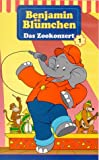 Benjamin Blümchen - Das Zookonzert [VHS] - Elfie DonnellyGerhard Hahn, Jürgen Kluckert, Kay Primel, Gisela Fritsch, Heinz Giese