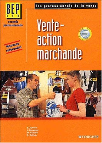 Vente-action marchande 2nde professionnelle