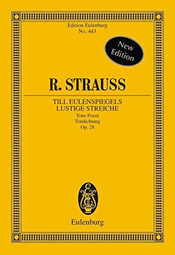 TILL EULENSPIEGELS LUSTIGE STREICHE OP 28 - arrangiert für Orchester [Noten / Sheetmusic] Komponist: STRAUSS RICHARD aus der Reihe: EULENBURG STUDIENPARTITUREN