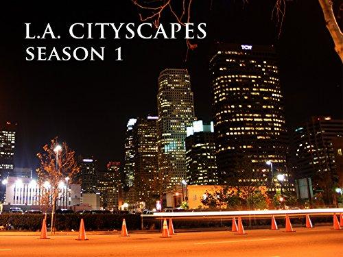 L.A. Cityscapes