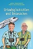 Joesi Prokopetz 'Urlaubsg´schichten und Reisesachen'