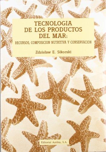 Descargar Libro Tecnología de los productos del mar de Zdzislaw Sikorski