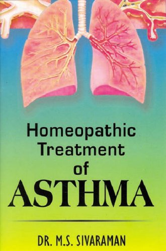 Homoeopathic Treatment of Asthma: 1