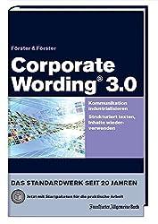 Corporate Wording® 3.0: Kommunikation industrialisieren