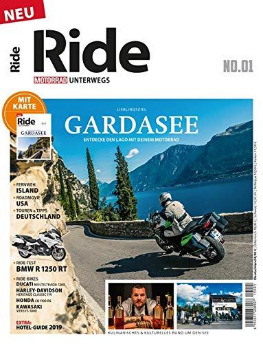 RIDE - Motorrad unterwegs, No. 1: Gardasee - Geniale Touren und Tipps rund um den Lago