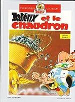 Astérix et le chaudron Astérix en Hispanie (Une aventure d'Astérix) de René Goscinny