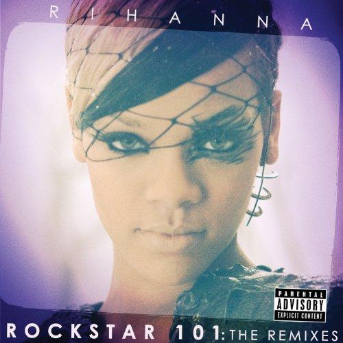 Rockstar 101 The Remixes (The ...
