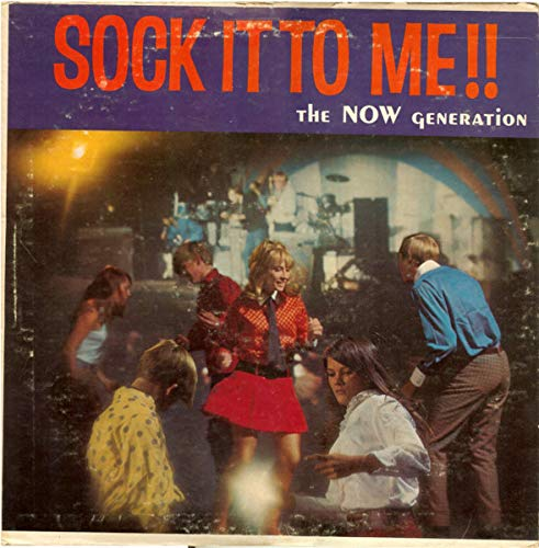 Sounds And Voices Of The Now Generation: Sock It To Me!! [Vinyl LP] Griffin Stereo