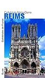 Reims. Notre-Dame - Nouvelle édition