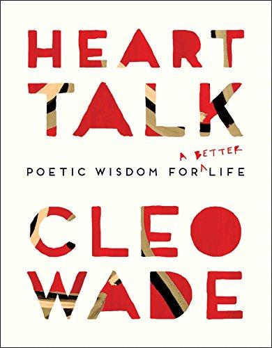 Heart Talk: Poetic Wisdom for a Better Life por Cleo Wade
