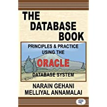 The Database Book: Principles & Practice Using the Oracle Database (English Edition)