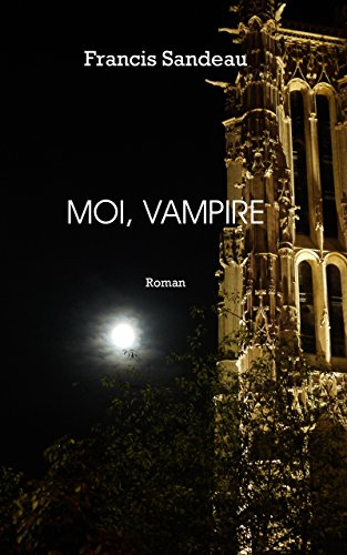 Moi, Vampire (Marquand t. 2)