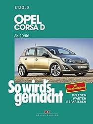 Opel Corsa D ab 10/06: So wird's gemacht, Band 145