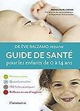 Guide de santé pour les enfants de 0 à 14 ans...