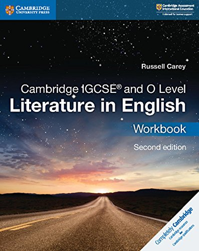 Cambridge IGCSE and O level. Literature in english. Workbook. Per le Scuole superiori. Con espansione online (Cambridge International IGCSE)