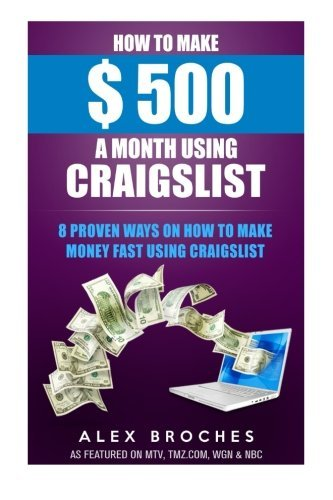 how-to-make-500-a-month-using-craigslist-8-proven-ways-on-how-to-make-money-fast-using-craigslist-by