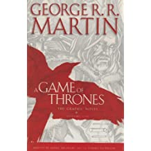 A Game of Thrones, Volume 1: The Graphic Novel (Game of Thrones Graphic Novels)