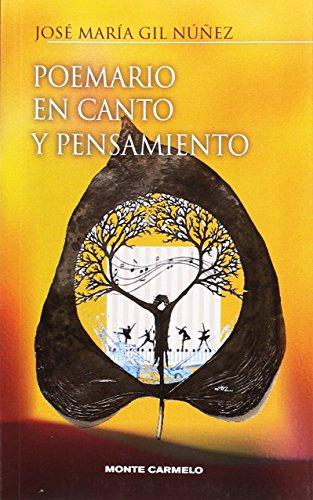 Poemario en Canto y Pensamiento por José María Gil Nuñez