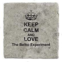 Keep Calm and love The Belko Experiment - Marble Tile Drink Coaster