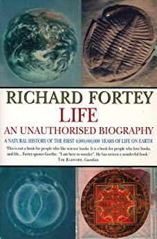 Life: an Unauthorized Biography (Text Only) by [Fortey, Richard]