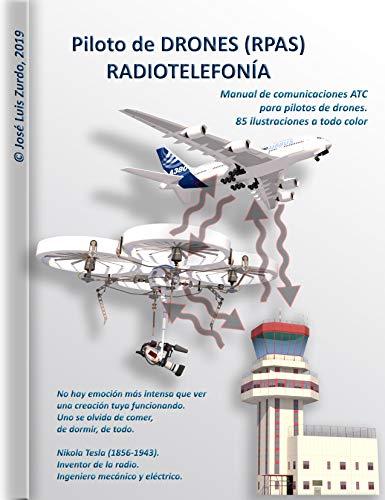 Piloto de DRONES (RPAS). RADIOTELEFONÍA. (Spanish Edition)