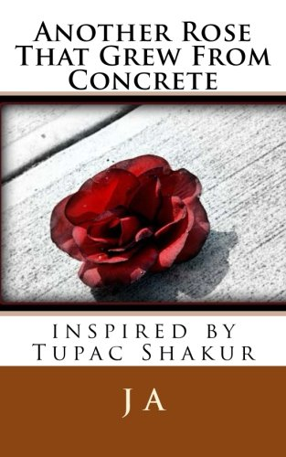 another-rose-that-grew-from-concrete-inspired-by-tupac-shakur