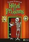 L'Hôtel des frissons - Il y a un os ! - Dès 8 ans par Villeminot