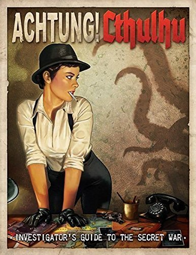 Achtung! Cthulhu Investigator's Guide to the Secret War by Chris Birch (2013-12-01)