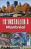 S'installer à Montréal 4ed