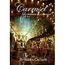 Carrusel, la historia de un amor