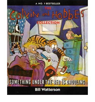 [(Something Under the Bed is Drooling)] [ By (author) Bill Watterson, Illustrated by Bill Watterson ] [May, 2001]