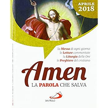 Amen. La Parola Che Salva. Aprile 2018 (2018)