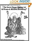 #6: The Secret Power Hitting Art Of Prana Bamboo Breathing