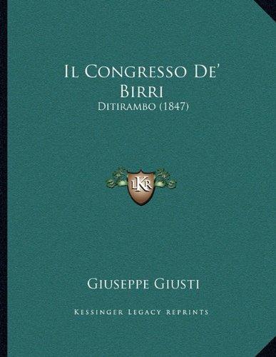 Il Congresso de' Birri: Ditirambo (1847)