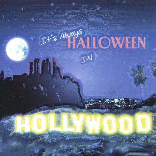It's Always Halloween in Hollywood (Hollywood Halloween In)
