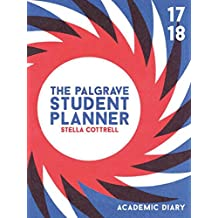 The Palgrave Student Planner 2017-18 (Palgrave Study Skills)