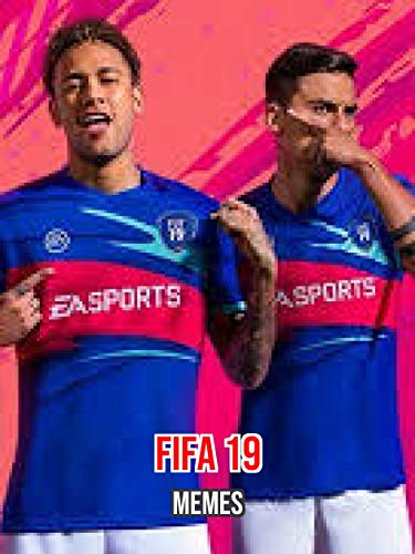 cool and funny fifa 19 memes (english edition)