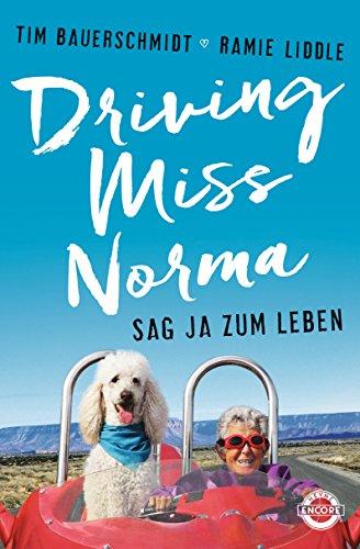 Driving-Miss-Norma-Sag-Ja-zum-Leben