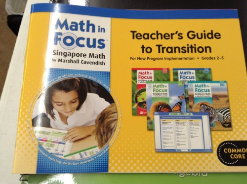 Math in Focus: Singapore Math Teacher Guide to Transitions Grades 2-5