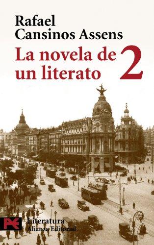 La novela de un literato, 2: (Hombres, ideas, escenas, efemérides, anécdotas...) (1914-1921) (El Libro De Bolsillo - Literatura)