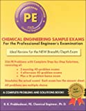 Chemical Engineering Sample Exams: For the New Breadth/Depth Exam (Engineering Press at OUP)