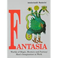 Fantasia. Worlds of magic, mystery and fantasy man's imagination at