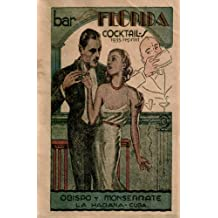 Bar La Florida Cocktails 1935 Reprint (English Edition)