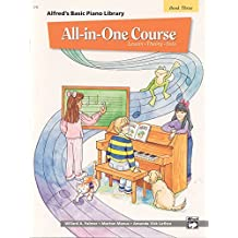 All-in-One Course for Children: Lesson, Theory, Solo, Book 3 (Alfred's Basic Piano Library) by Willard A. Palmer (1994-07-01)