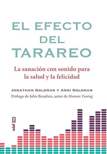 El efecto del tarareo (Nueva Era) eBook: Jonathan Goldman, Andi Goldman: Amazon.es: Tienda Kindle
