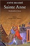 Sainte Anne : De Jérusalem à Auray