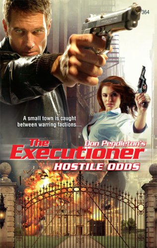 Hostile Odds (The Executioner)