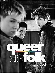 Queer as Folk: The Book by Paul Ruditis (2003-11-04)