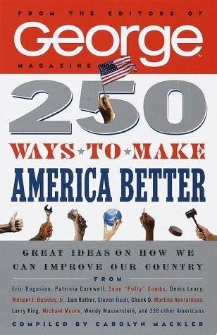 250 Ways to Make America Better (Science Magazine 1994)