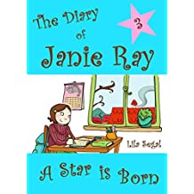 A Star is Born (a tween time-travel book for ages 9-12) (The Diary of Janie Ray 3)
